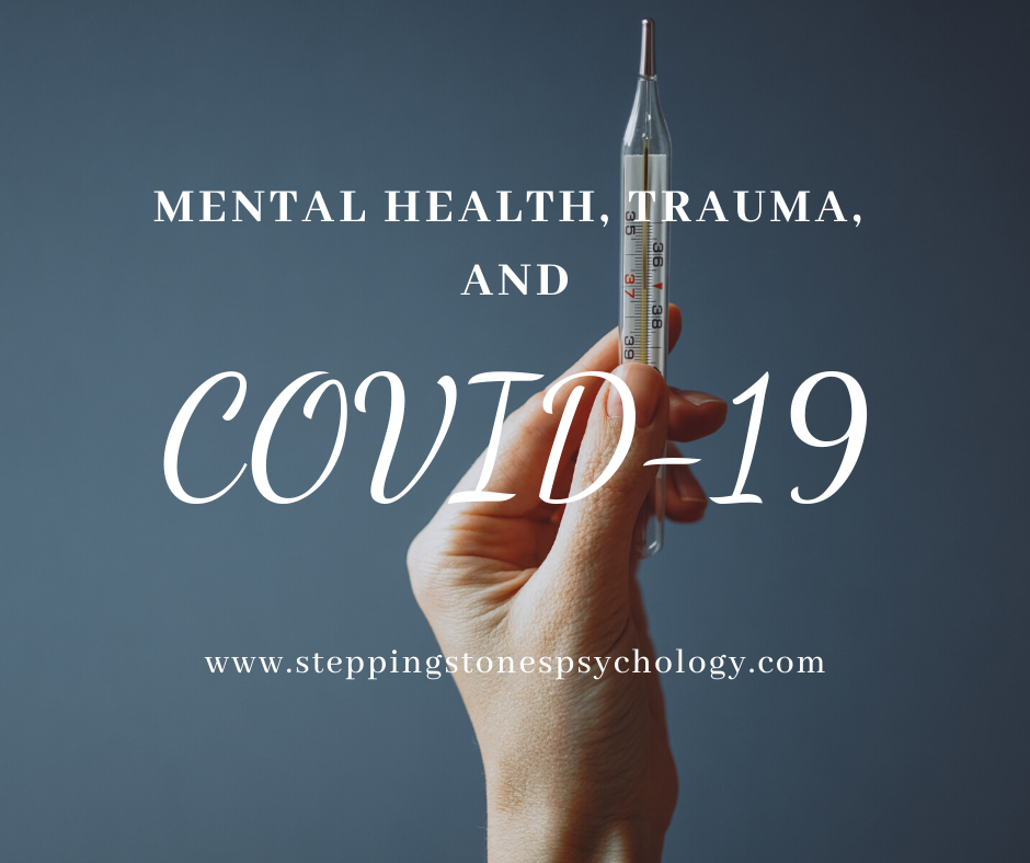 Complex Trauma, Mental Health and COVID-19