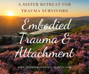 A retreat with an embodied trauma and attachment approach