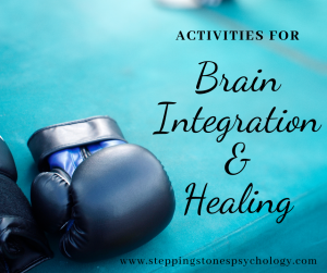 Activities for Brain Integration and Healing