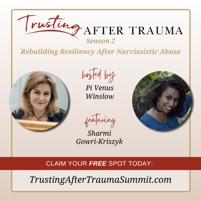 Trusting after Trauma: Rebuilding Resiliency After Narcissistic Abuse