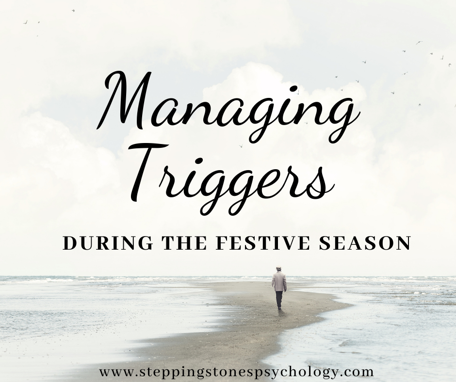 Managing Triggers during the Festive Season